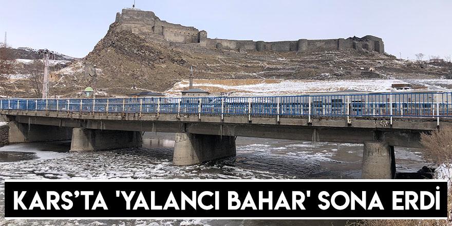 Kars'ta 'Yalancı Bahar' Sona Erdi