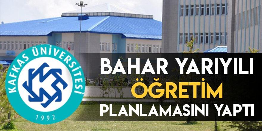 Kafkas Üniversitesi Bahar Yarıyılı Öğretim Planlamasını Yaptı