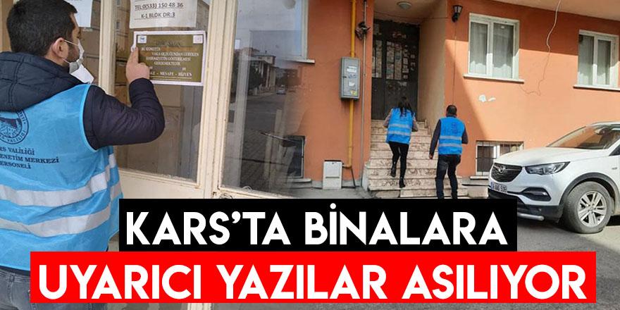 Kars'ta Binalara Uyarıcı Yazılar Asılıyor