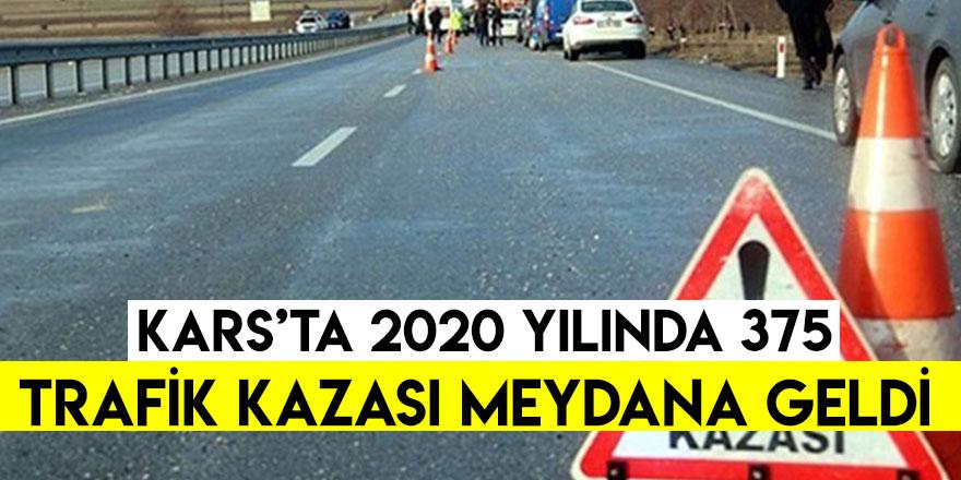 Kars'ta 2020 Yılında 375 Trafik Kazası Meydana Geldi