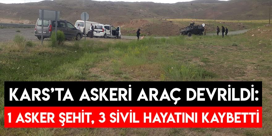 Kars'ta Askeri Araç Devrildi: 1 Asker Şehit, 3 Sivil Hayatını Kaybetti