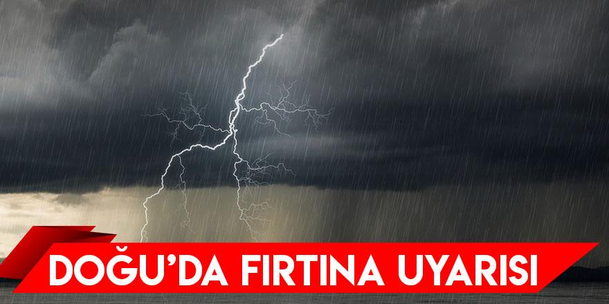 Doğu'da Fırtına Uyarısı