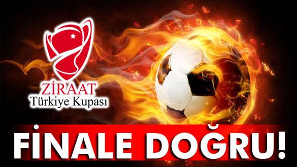 Türkiye Kupası´nda finale doğru