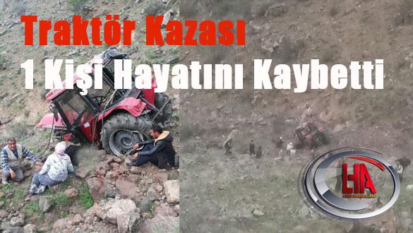 Traktör  kazası 1 kişi Hayatını Kaybetti