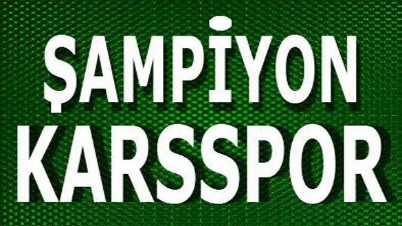 Şampiyon Karsspor