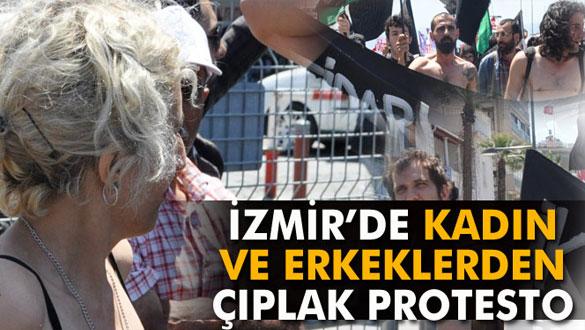 İzmir´de kadın ve erkeklerden çıplak protesto