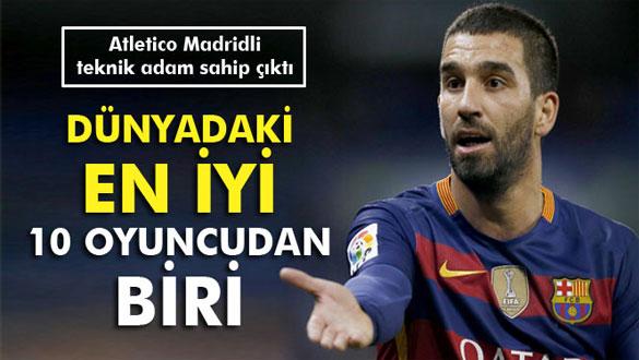 Pantiç: ´Arda dünyanın en iyi 10 oyuncusundan biri´