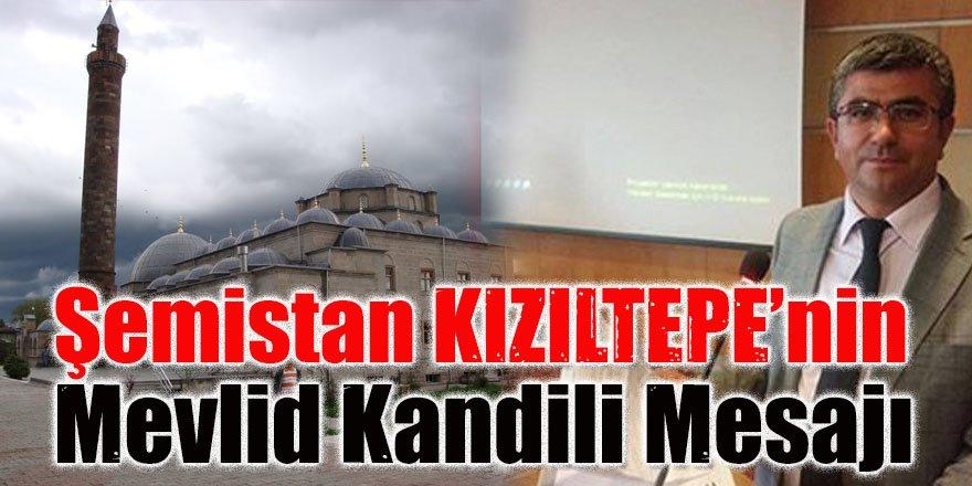 Başkan KIZILTEPE'nin Mevlid Kandili Mesajı
