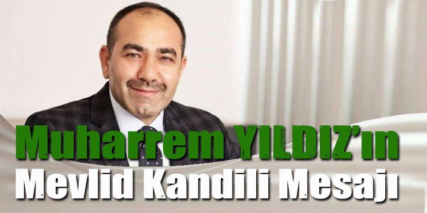 Başkan YILDIZ'ın Mevlid Kandili Mesajı
