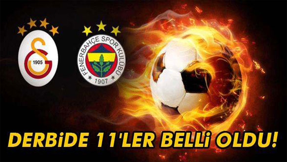 Derbide 11´ler belli oldu