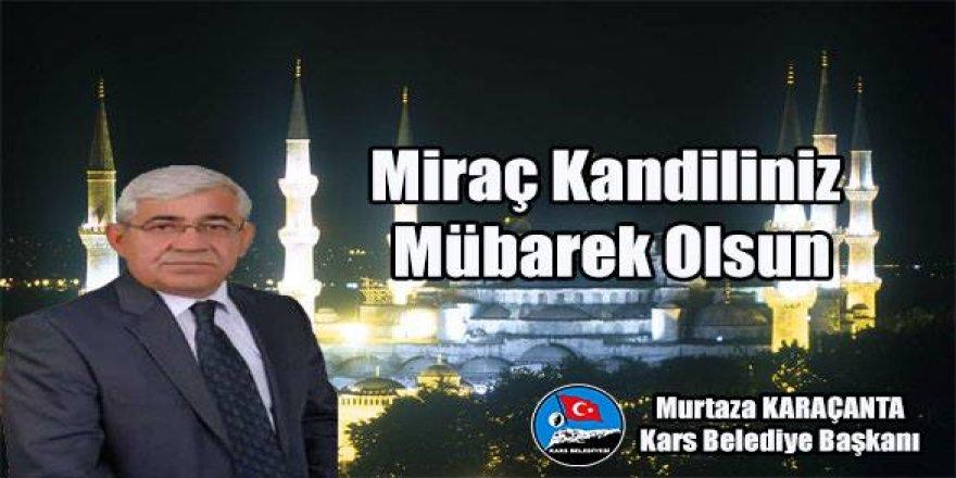 Başkan Karaçanta'nın Miraç Kandili mesajı