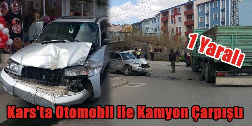 Kars'ta otomobil ile kamyon çarpıştı: 1 yaralı
