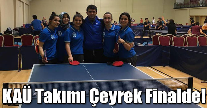 KAÜ Kız ve Erkek Masa Tenisi Takımı Çeyrek Finalde!