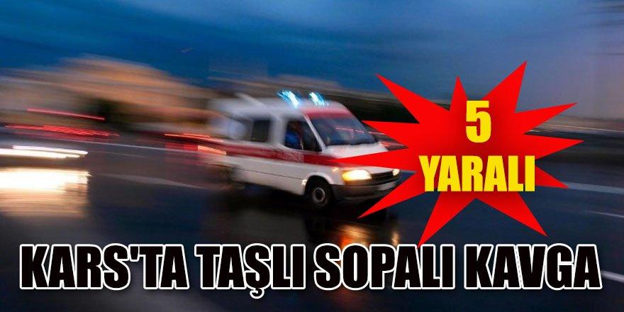 Kars'ta Taşlı Sopalı Kavga :5 Yaralı