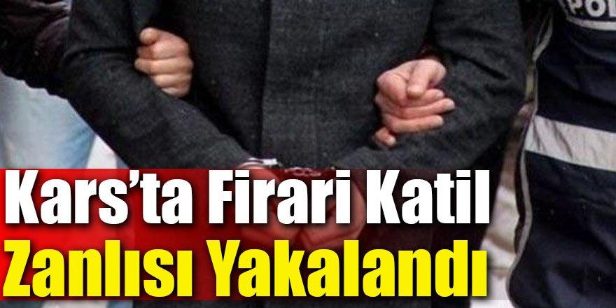 Kars'ta Firari Katil Zanlısı Yakalandı