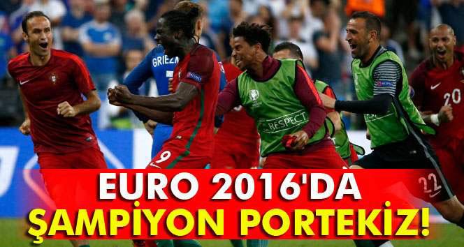 EURO 2016´da şampiyon Portekiz