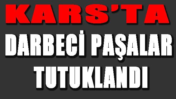 Darbeci Paşalar Tutuklandı