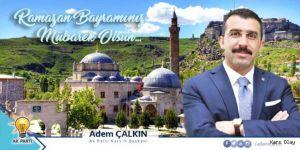 Başkan Çalkın'dan Ramazan Bayramı Mesajı