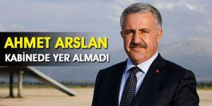 Ahmet Arslan  Kabinede Yer Almadı