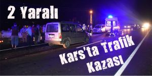 Kars'ta trafik kazası: 2 yaralı