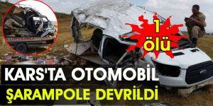 Kars'ta otomobil şarampole devrildi: 1 ölü