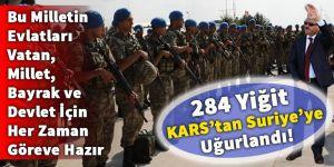 284 Yiğit Kars'tan Suriye'ye uğurlandı