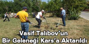 Vasif Talıbov'un Bir Geleneği Kars'a Aktarıldı