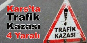 Kars'ta trafik kazası: 4 yaralı