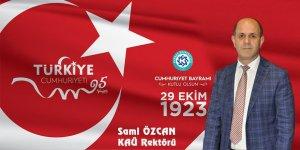 Rektör Özcan'ın Cumhuriyet Bayramı Mesajı