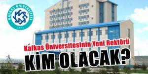 Kafkas Üniversitesinin Yeni Rektörü Kim Olacak?