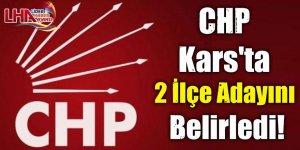 CHP Kars'ta 2 İlçe Adayını Belirledi!