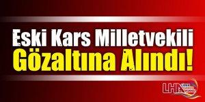 Eski HDP Kars Milletvekili Gözaltına Alındı!