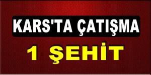Kars'ta Çatışma: 1 Şehit