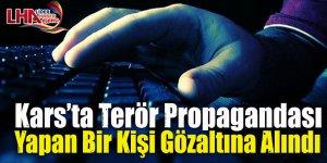 Kars'ta terör propagandası yapan bir kişi gözaltına alındı