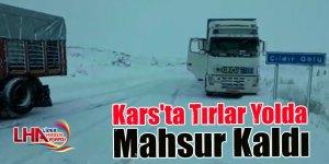 Kars'ta Tırlar Yolda Mahsur Kaldı