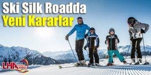 Ski Silk Road'da Yeni Kararlar