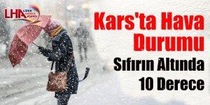Kars'ta Hava Durumu Sıfırın Altında 10 Derece