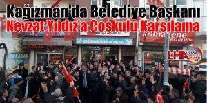 Kağızman'da Belediye Başkanı Nevzat Yıldız'a coşkulu karşılama