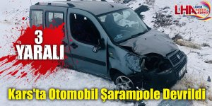 Kars'ta Otomobil Şarampole Devrildi: 3 Yaralı