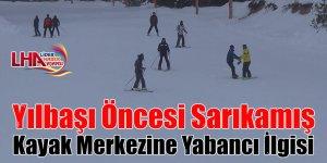 Yılbaşı öncesi Sarıkamış Cıbıltepe Kayak Merkezine yabancı ilgisi
