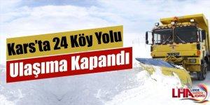 Kars'ta 24 Köy Yolu ulaşıma kapandı