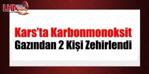 Kars'ta Karbonmonoksit Gazından 2 Kişi Zehirlendi