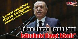 Cumhurbaşkanı Erdoğan: 'Cumhur İttifakı'nda kimse çizdiğimiz çizginin dışına çıkamaz'