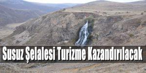 Susuz Şelalesi Turizme Kazandırılacak