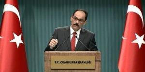 Cumhurbaşkanı sözcüsü İbrahim Kalın: 'Türkiye üzerine düşeni yapmıştır'
