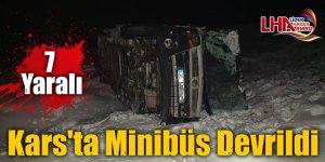 Kars'ın Sarıkamış ilçesinde minibüsün devrilmesi sonucu 7 kişi yaralandı.