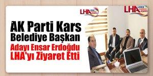 AK Parti Kars Belediye Başkan Adayı Ensar Erdoğdu, LHA'yı Ziyaret Etti