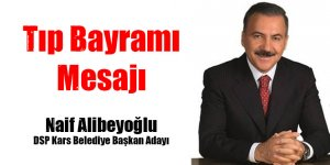 Alibeyoğlu'nun Tıp Bayramı Mesajı