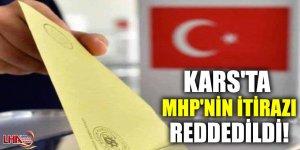 Kars'ta MHP'nin İtirazı Reddedildi!