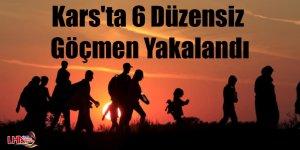Kars'ta 6 düzensiz göçmen yakalandı
